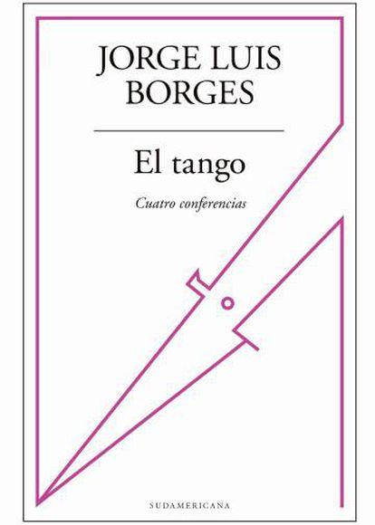 Portada de 'El Tango. Cuatro Conferencias'